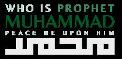 Who is Prophet Muhammad